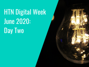 HTN Digital Week June 2020: Day Two