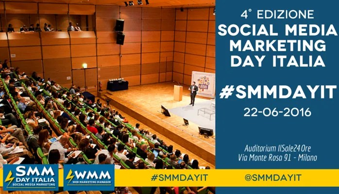 Social Media Marketing Day 2016 – #SMMDayIT torna il 22 Giugno