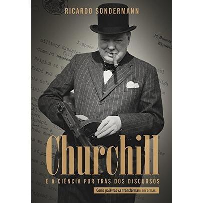 Churchill - E A Ciência Por Trás Dos Discursos | Mercado Livre