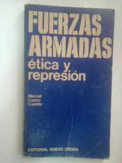 Fuerzas Armadas Etica Y Represion en Mercado Libre Argentina