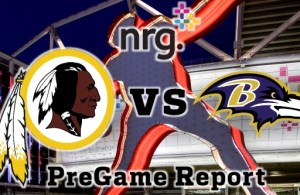 NRG Energy Pre-Game Report - Redskins vs Ravens Preseason Week 3