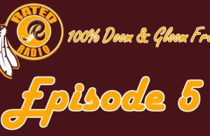 Episode 5 - 100% Doom & Gloom Free Redskins Talk | Coaching Changes, Stadiums & More!