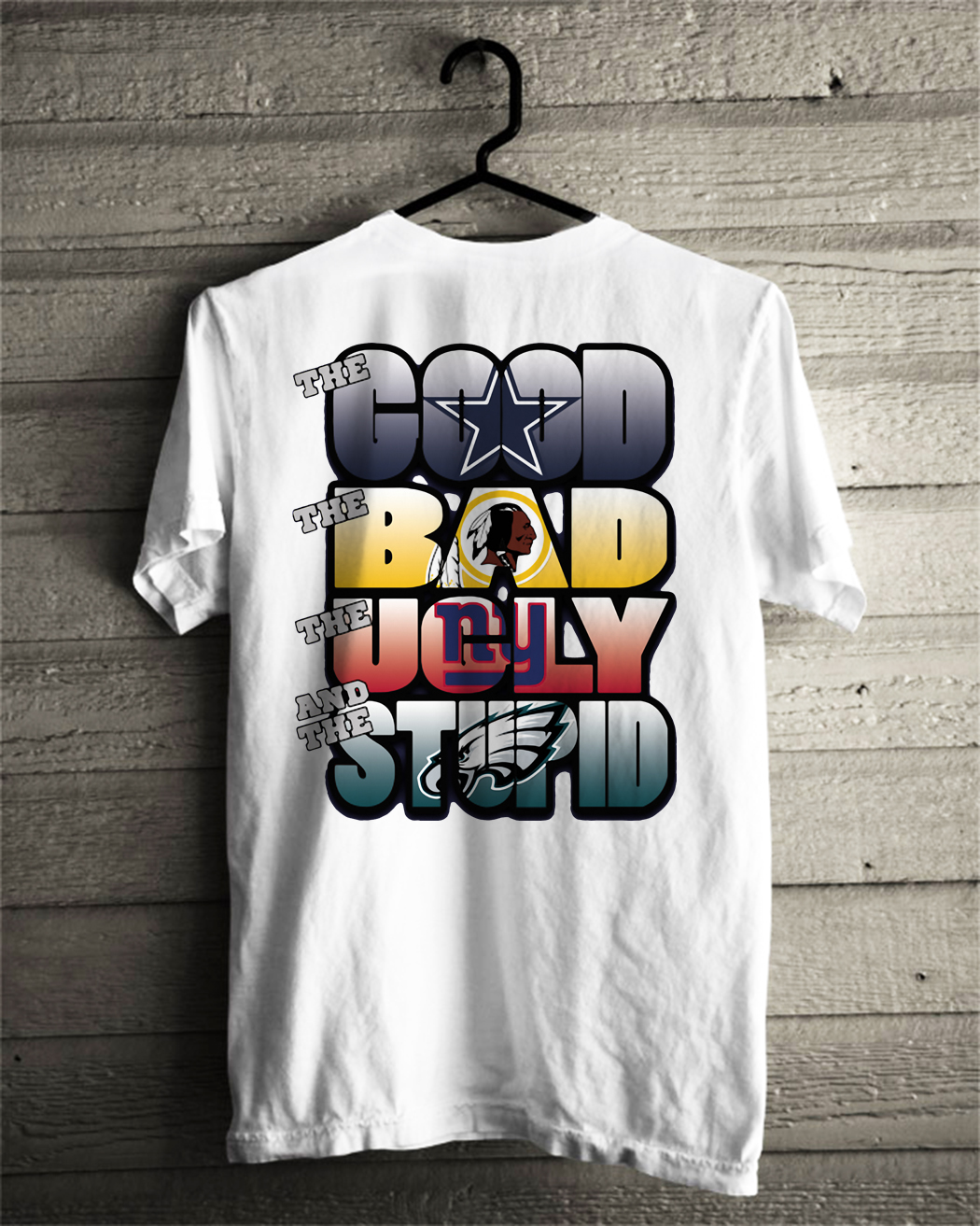 The good the bad and the ugly and the stupid Dallas Cowboys NFL shirt