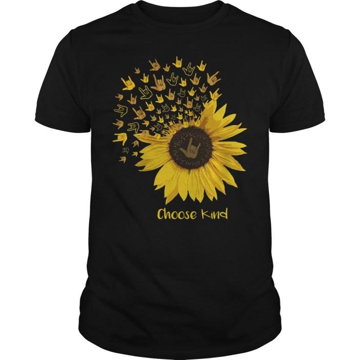 Sunflower choose kind Guys shirt