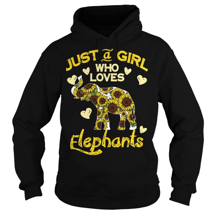 Sunflower Just a girl who loves Elephants hoodie