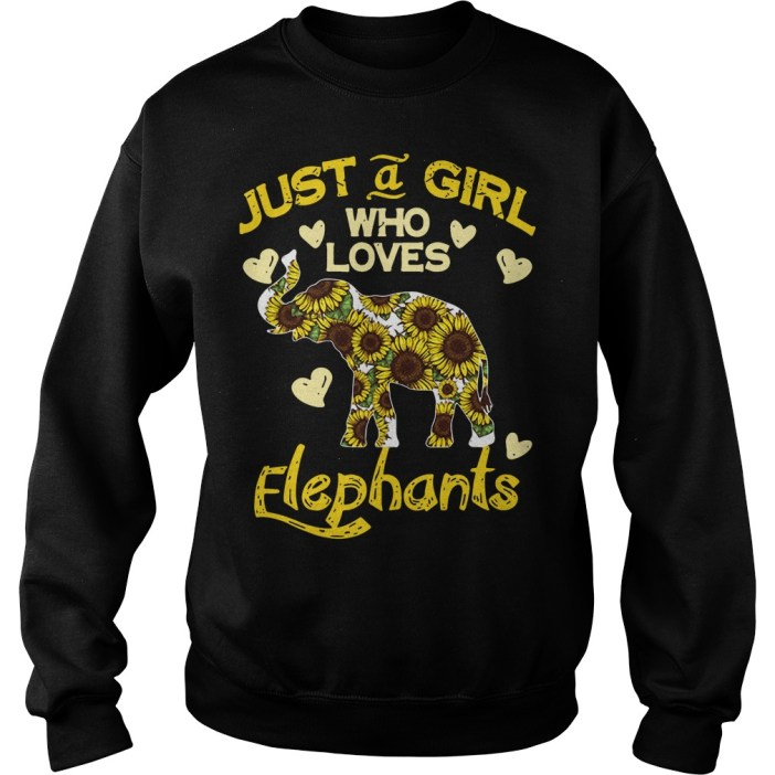 Sunflower Just a girl who loves Elephants sweater