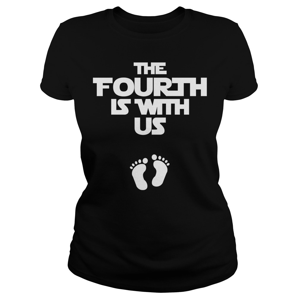 The fourth is with us ladies tee