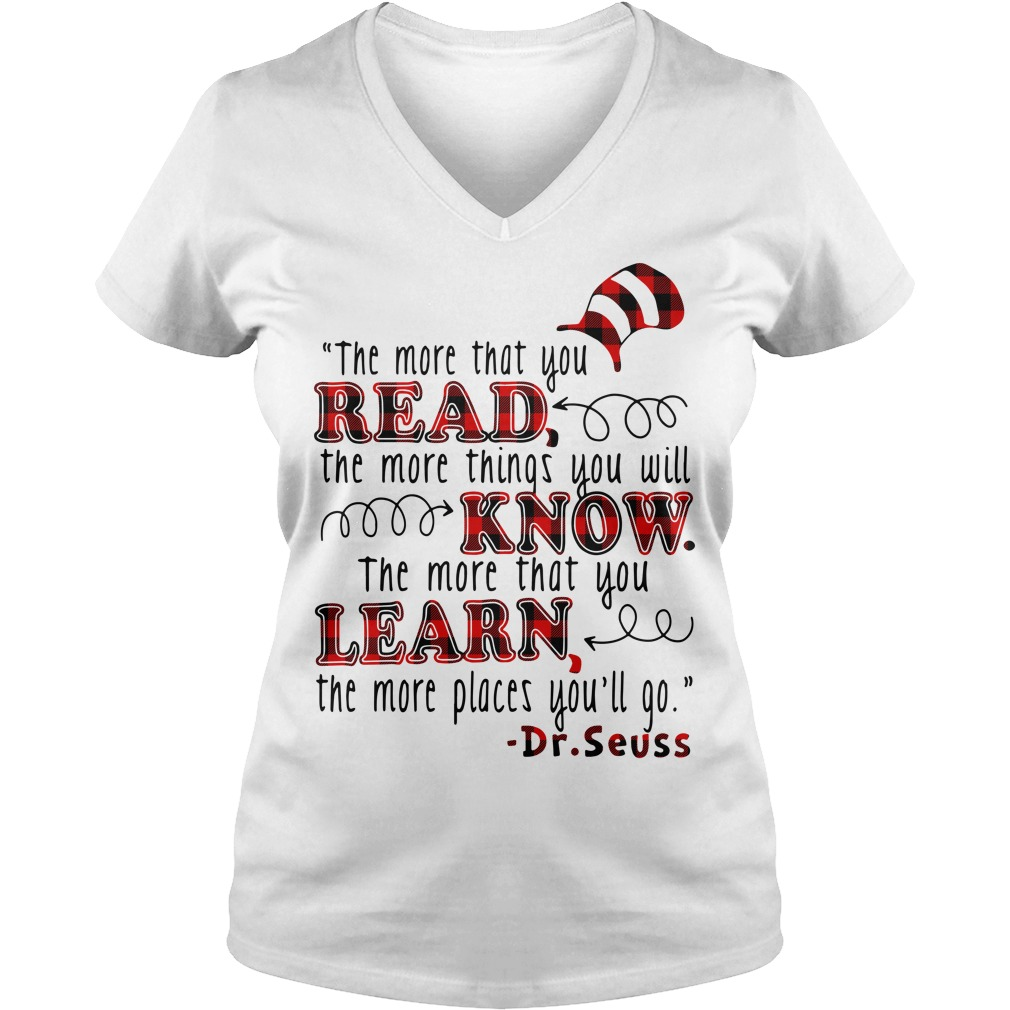 The more that you read the more things you will know V-neck t-shirt