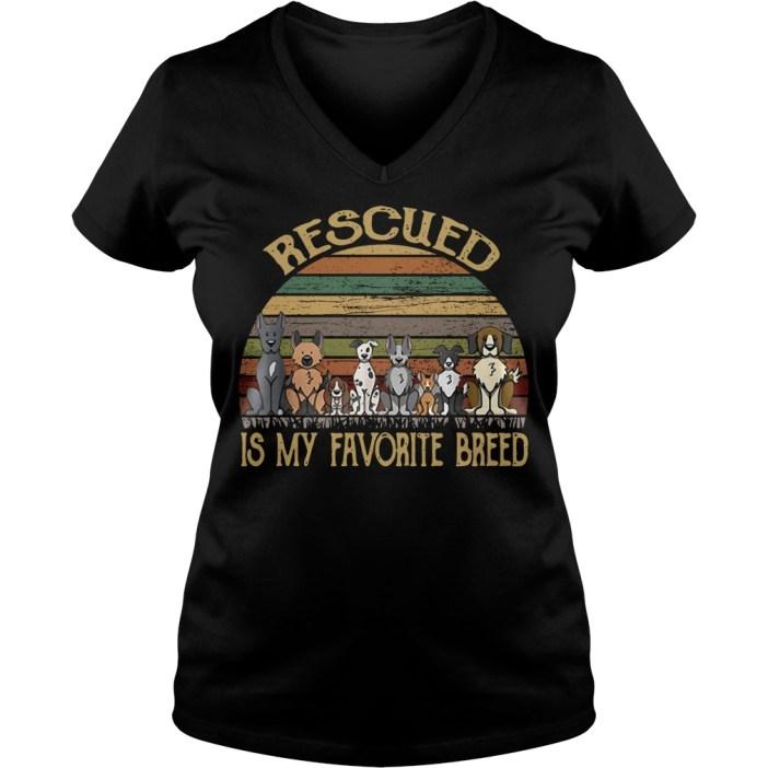 Rescued is my favorite breed dog vintage V-neck t-shirt