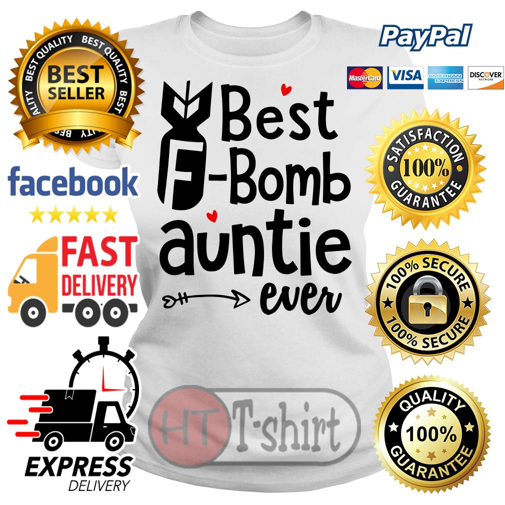 Best F-bomb auntie ever Ladies tee