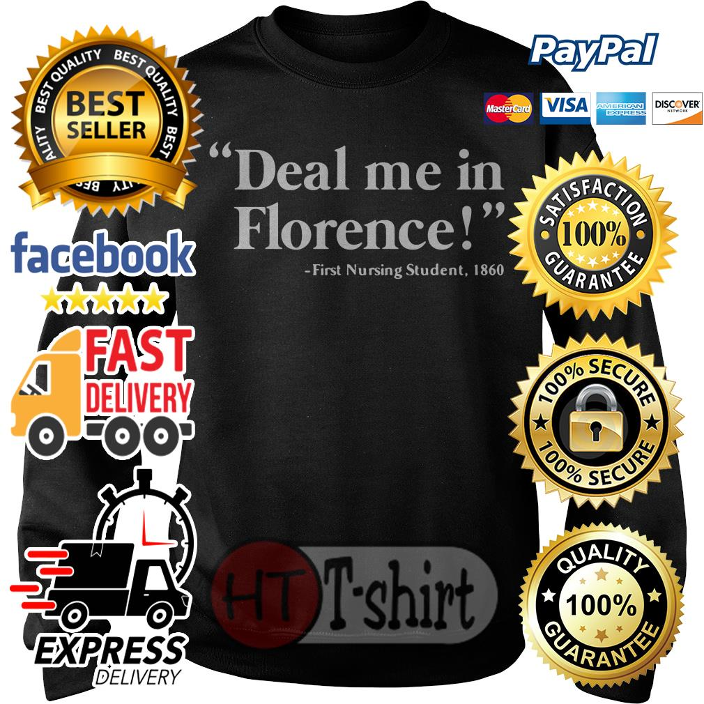 Deal me in Florence first nursing student 1860 Sweater