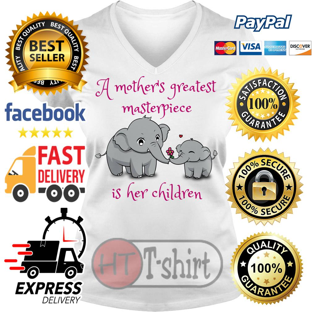 Elephant A mother's greatest masterpiece is her children V-neck t-shirt