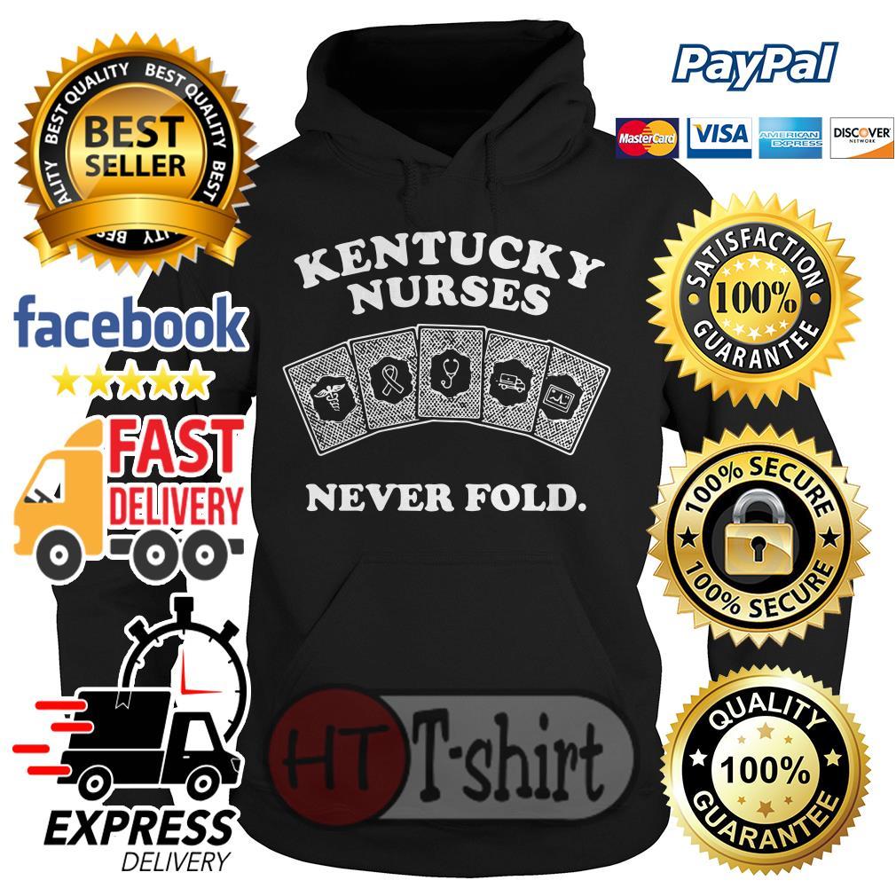 Kentucky nurses never fold Hoodie
