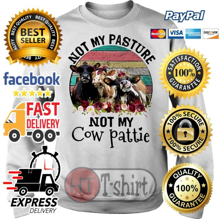 Not My Pasture Not My Cow Pattie Vintage Sweater