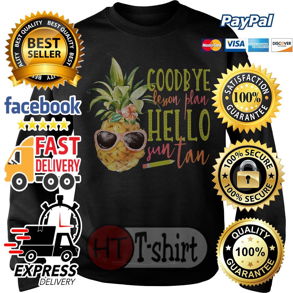 Pineapple Goodbye lesson plan hello sun tan Sweater