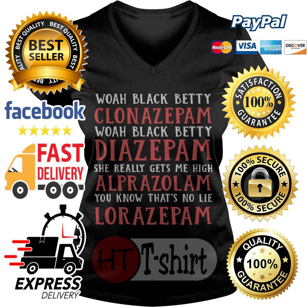 Whoa black betty Clonazepam whoa black betty Diazepam V-neck t-shirt