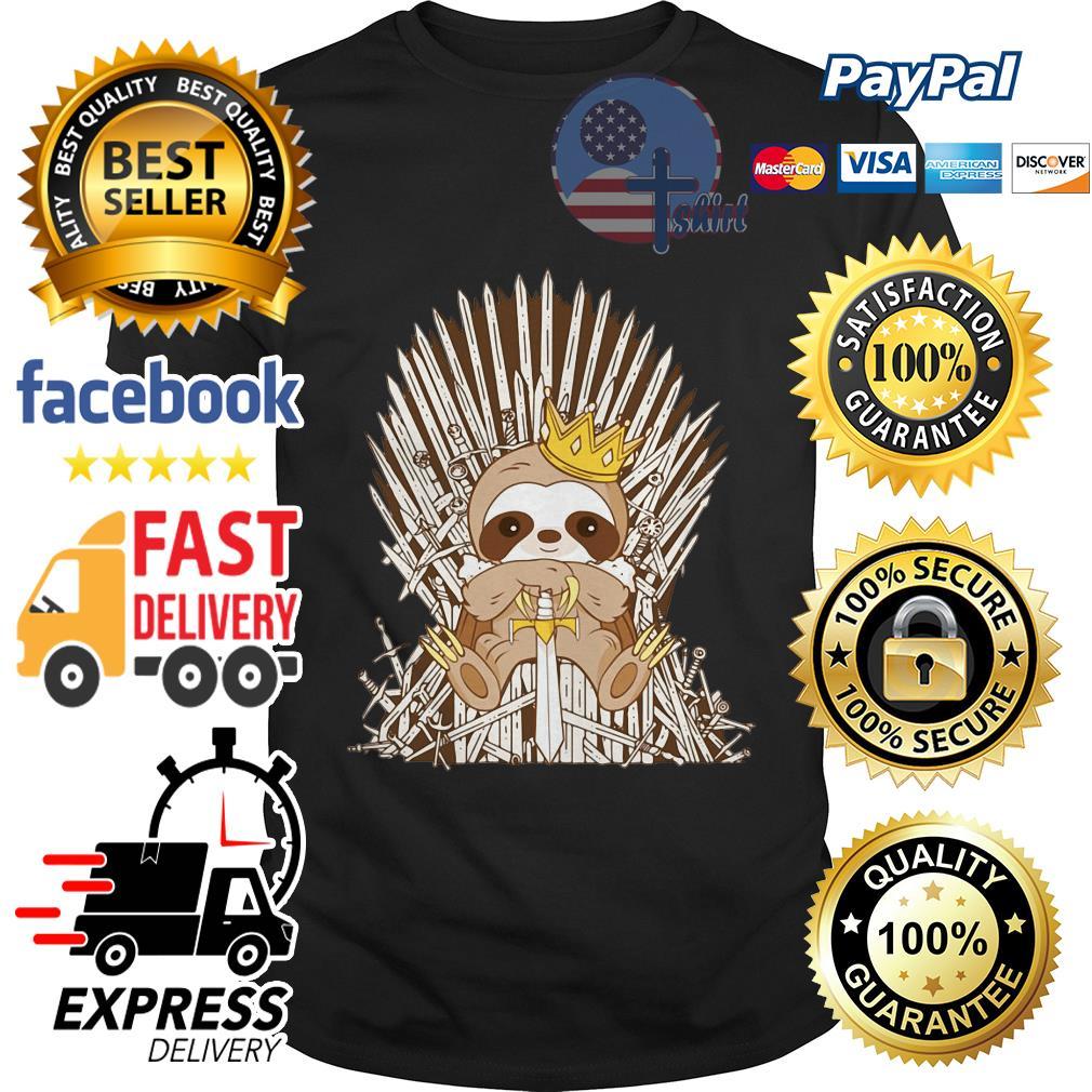 King Sloth Game of Thrones shirt