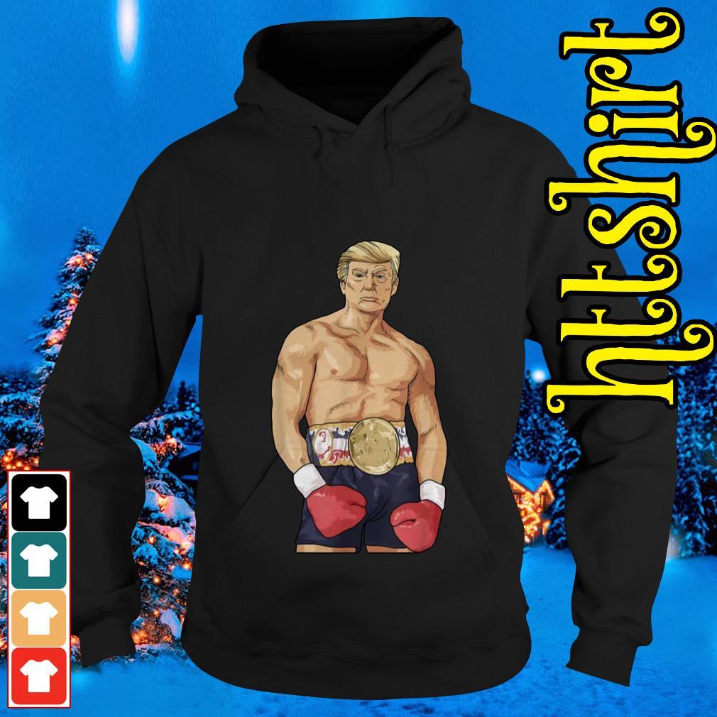Donald Trump boxing heavyweight Hoodie