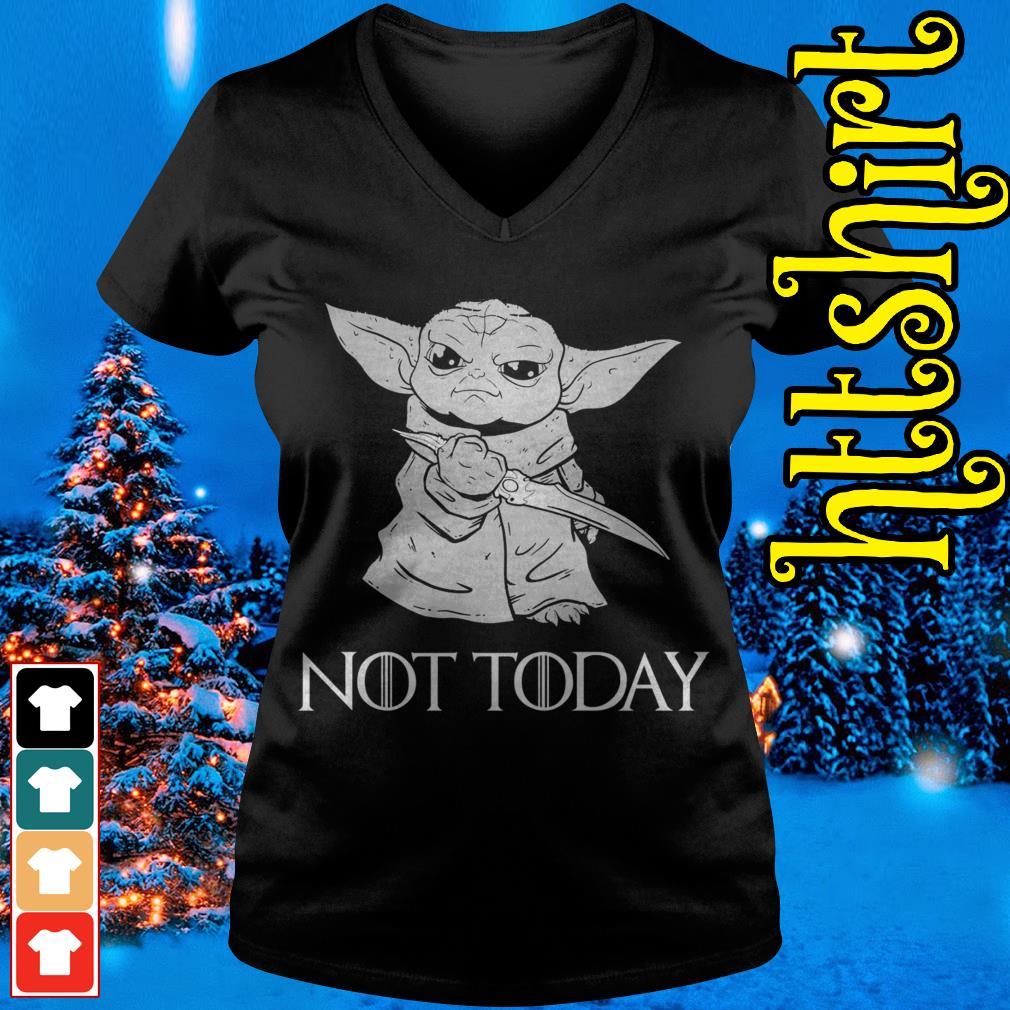 Baby Yoda not today Game of Thrones V-neck t-shirt