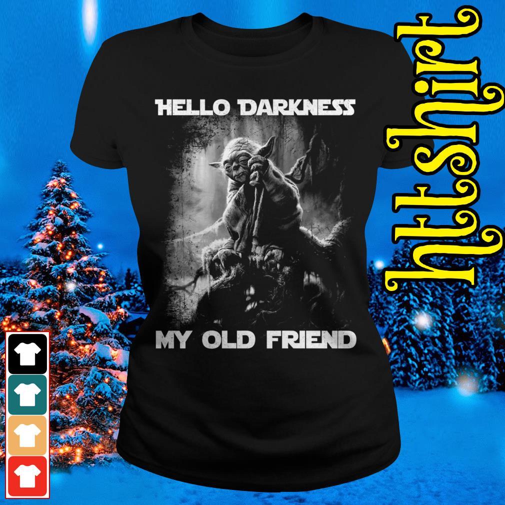 Master Yoda hello darkness my old friend Ladies tee