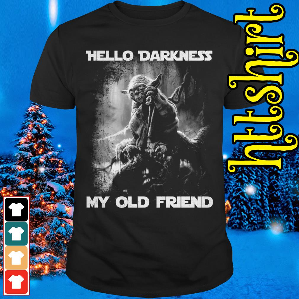 Master Yoda hello darkness my old friend shirt