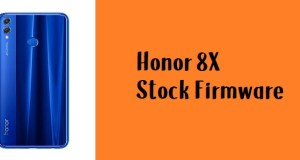 How to Flash Honor 8X Stock Firmware – All Firmwares