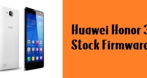 How to Flash Huawei Honor 3C Stock Firmware – All Firmwares