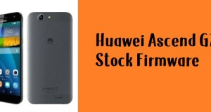 How to Flash Huawei Ascend G7 Stock Firmware – All Firmwares