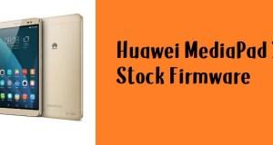 How to Flash Huawei MediaPad X2 Stock Firmware – All Firmwares