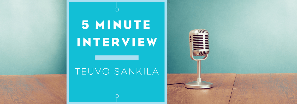 5 minutes with Teuvo Sankila