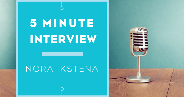 5 minutes with Nora Ikstena