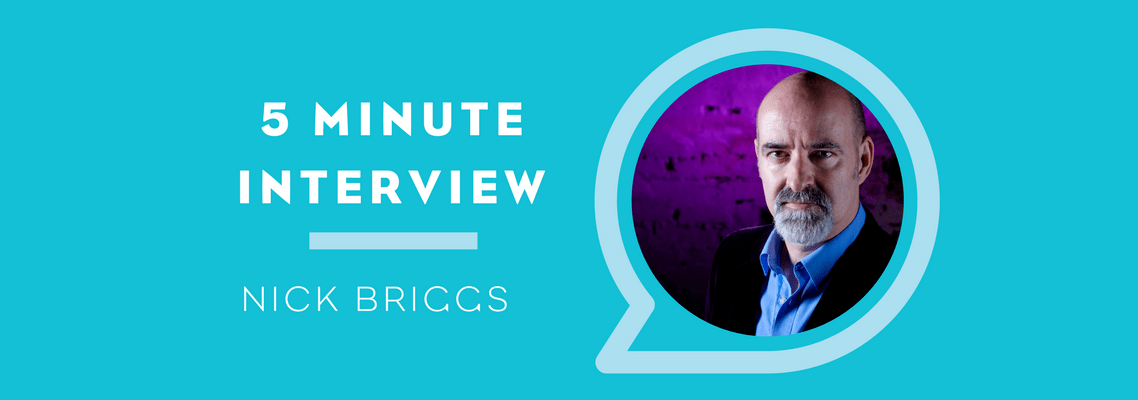 5 Minutes with Nick Briggs