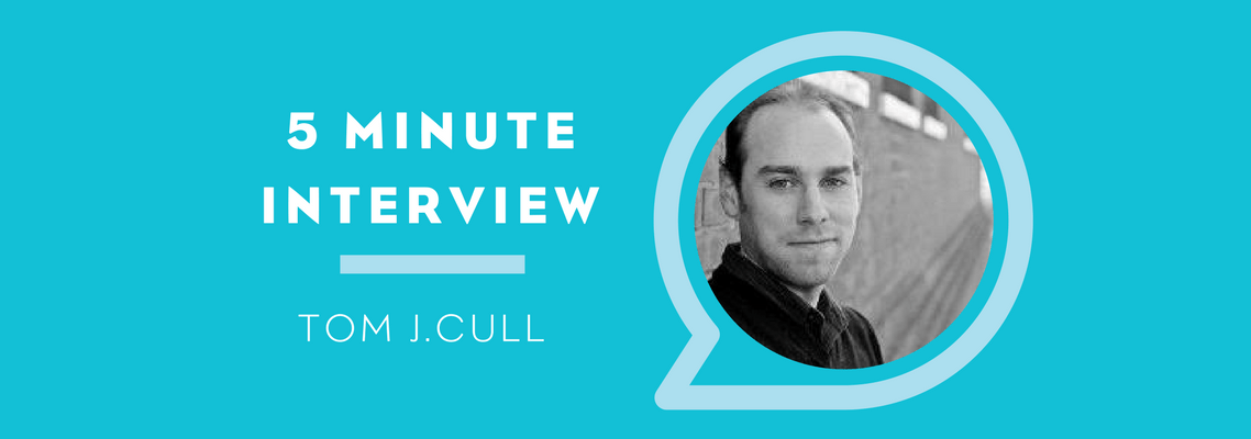 5 Minutes with Tom J. Cull