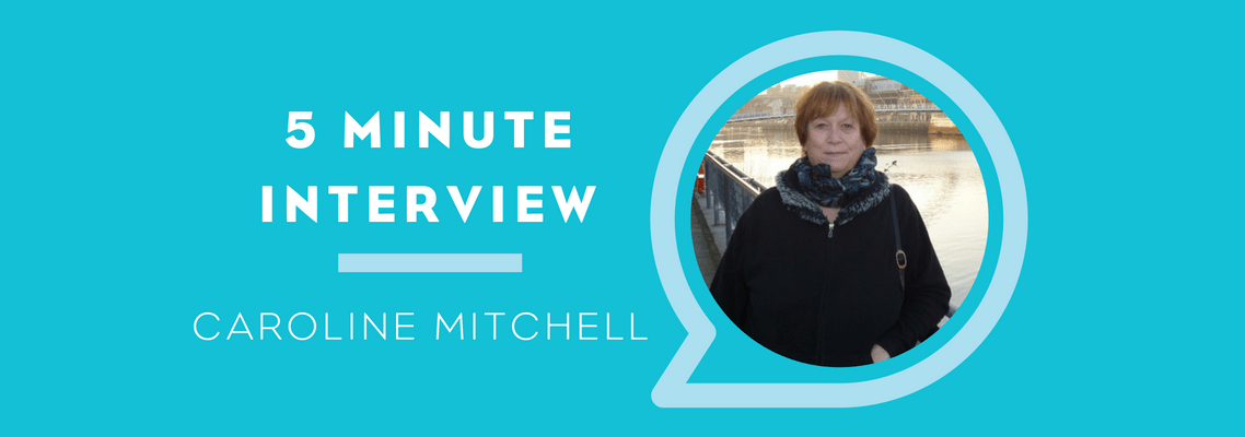 5 Minutes with Caroline Mitchell
