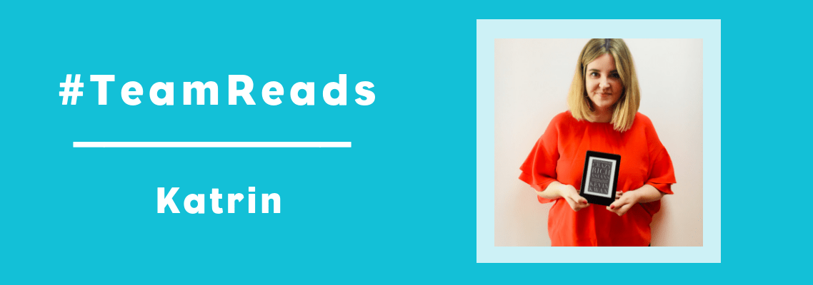 #TeamReads – Meet Katrin