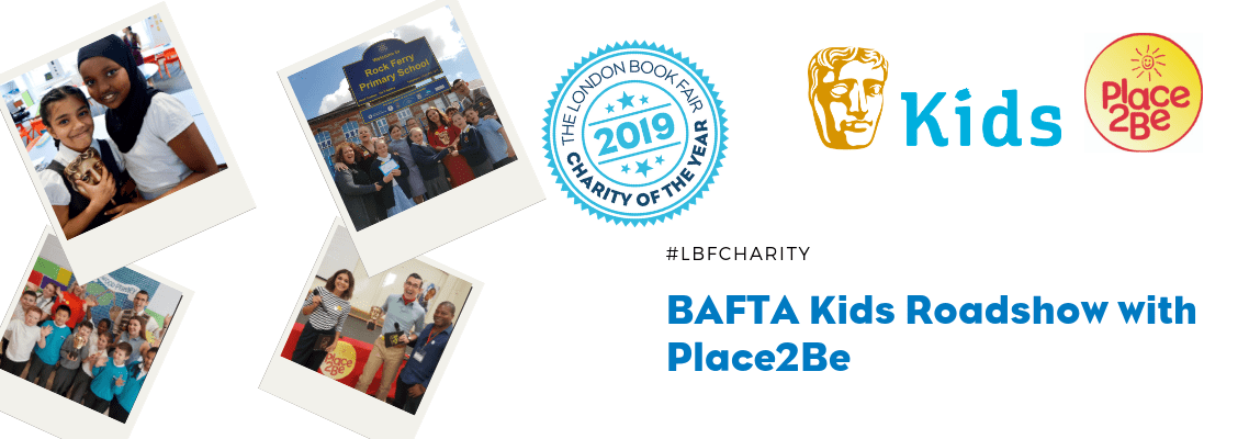 BAFTA Kids Roadshow with Place2Be announced as London Book Fair Charity of the Year