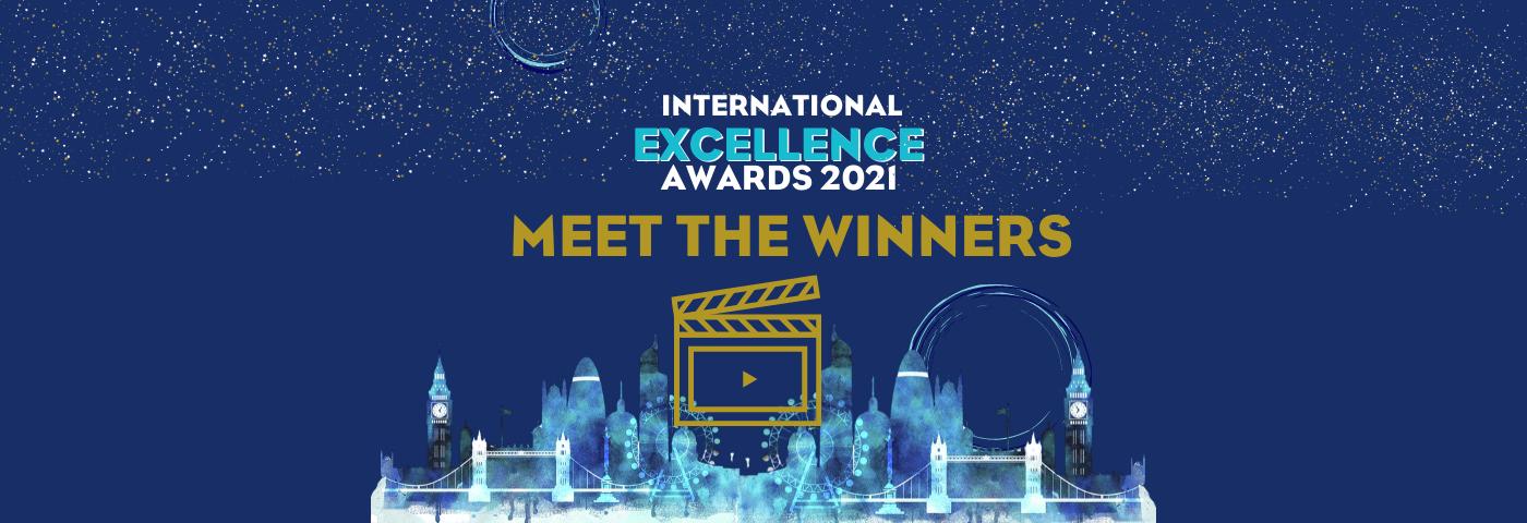International Excellence Award 2021 Winners
