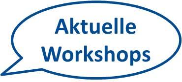 Workshops - gerne auch individuell auf Ihr Unternehmen abgestimmt.