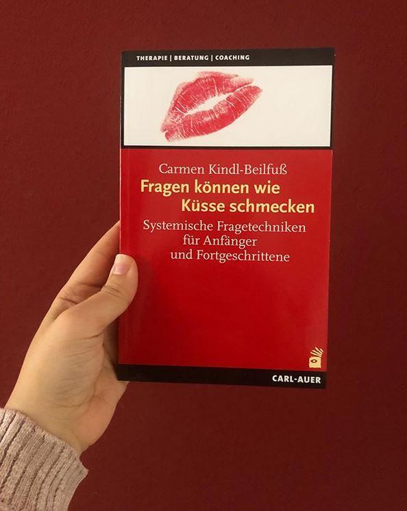 Fragen können wie Küsse schmecken - Carmen Kindl-Beifuß