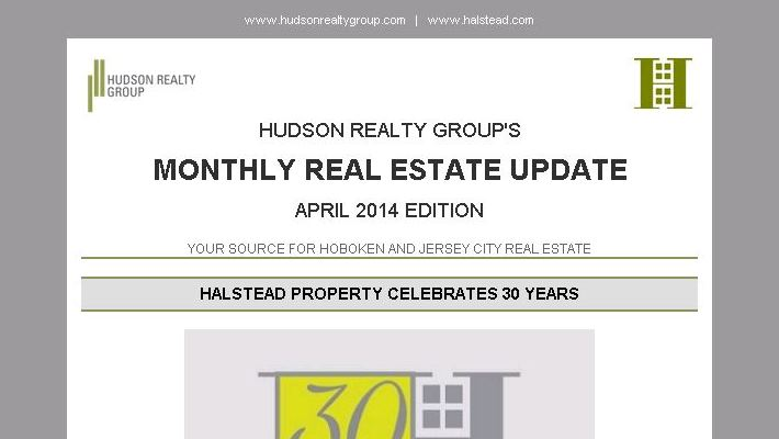 Hudson Realty Group Update – April 2014 Edition  |  Hoboken and Jersey City Real Estate