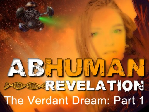 Abhuman: Revelation (The Verdant Dream – Part 1)