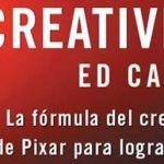 """REVIEW """"CREATIVIDAD, S.A"""" Cómo llevar la inspiración hasta el infinito y más allá"""