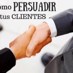 Cómo persuadir a tus clientes: el principio del contraste
