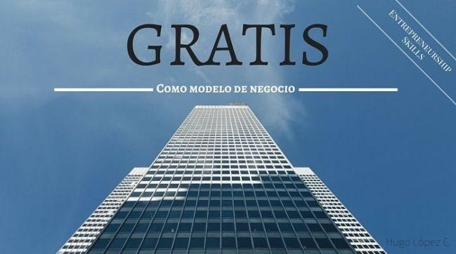 GRATIS como modelo de negocio