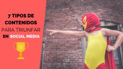 Contenidos para triunfar en Social Media