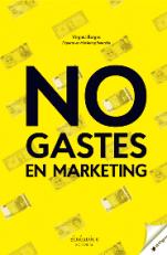 no-gastes-en-marketing