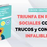 40 trucos y consejos para Facebook, Instagram, Twitter y Snapchat [EBOOK GRATIS]