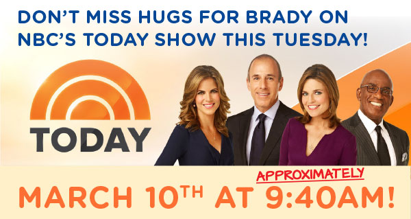 Hugs for Brady on NBC's Today Show! « The Hugs for Brady ...