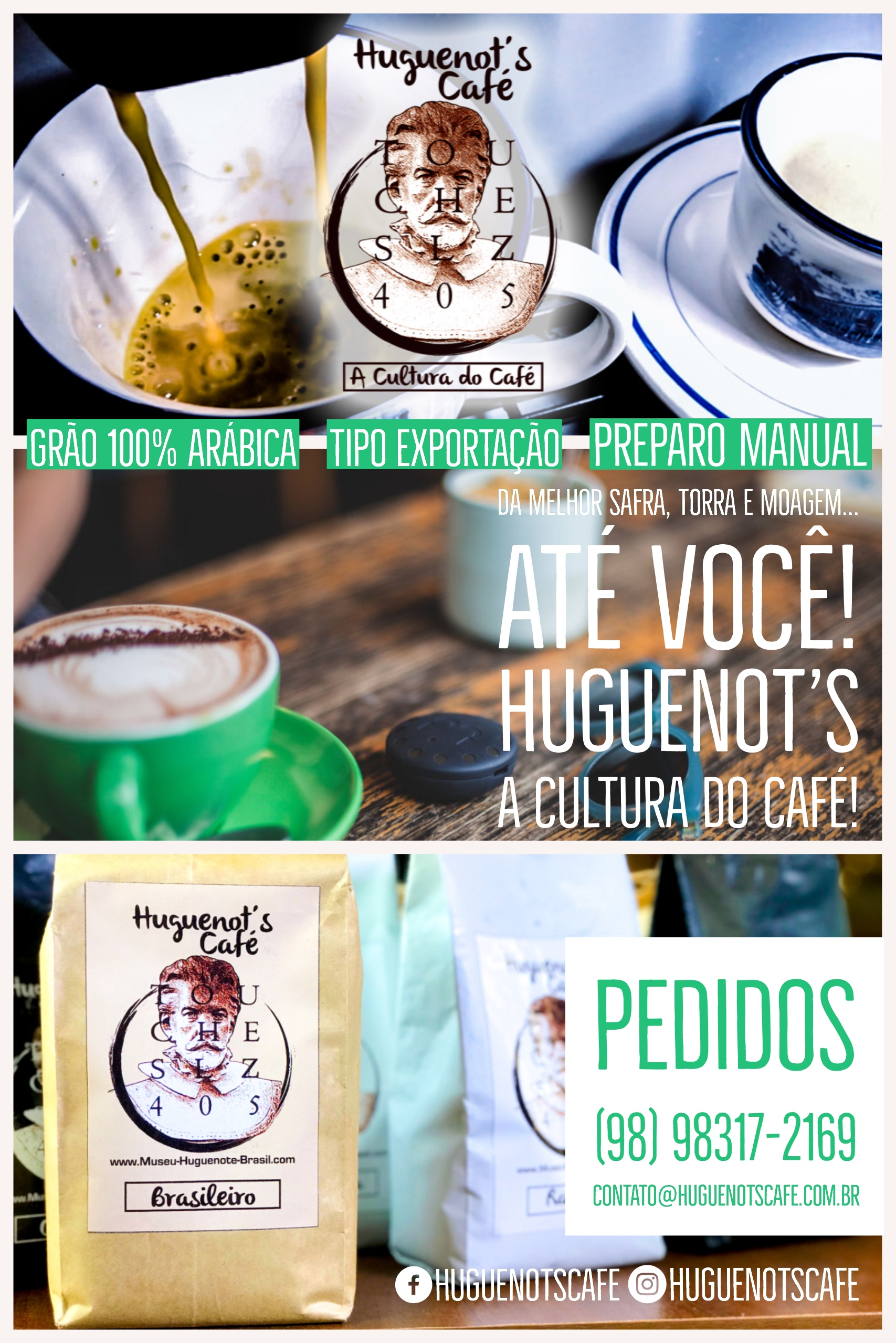 Huguenot's Café - Café Brasileiro 100% Grão Arábica