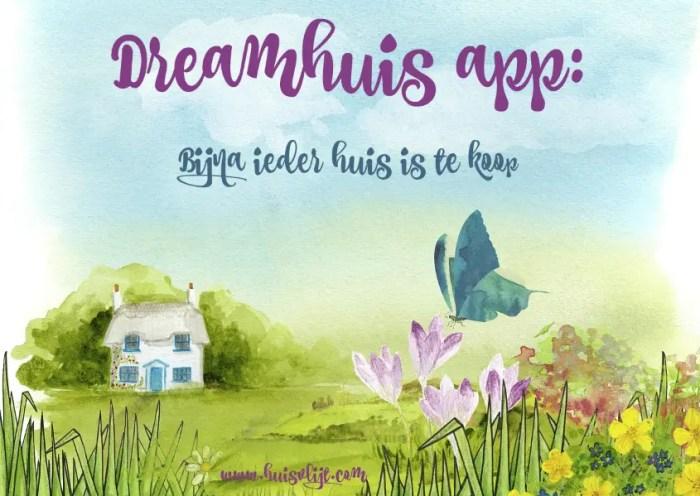 dreamhuis app